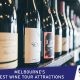 MELBOURNE'S BEST WINE TOUR ATTRACTIONS